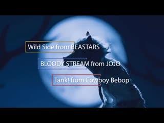 Piano Mix - BEASTARS X JOJO X Cowboy Bebop - WILD BLOODY TANK! (Wild Side X BLOODY STREAM X Tank!)