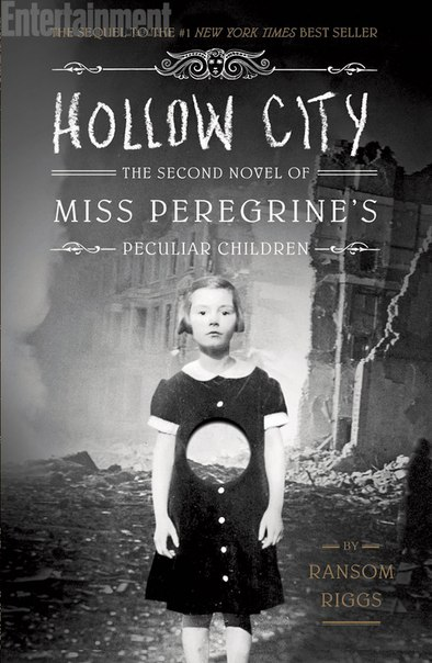 Hollow City (Miss Peregrine's Peculiar Children #2)
