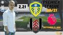 Лидс Юнайтед - Фулхэм прогноз|19.09.2020|Leeds United - Fulham