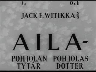 Jack Witikka Aila - Pohjolan tytär 1951