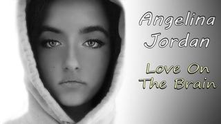 Angelina Jordan (13) - Love On The Brain (Rihanna) - Full song (with lyrics) (practice session)