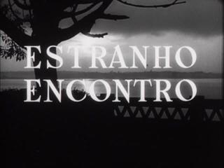 Странная встреча / Estranho Encontro (1958) dir. Walter Hugo Khouri [rus sub]