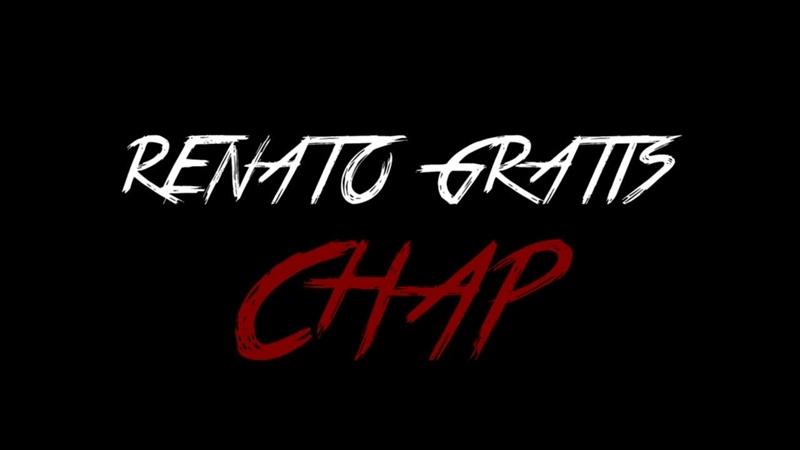 Renato Gratis CHAP Prewiev OFFICIAL MOVIE VIDEO