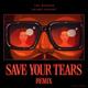 The Weeknd, Ariana Grande - Save Your Tears