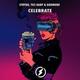 Strybo, Godmode, TH3 DARP - Celebrate