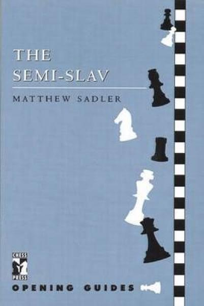 Matthew Sadler_The Semi-Slav PDF 3jHmULPwhvk