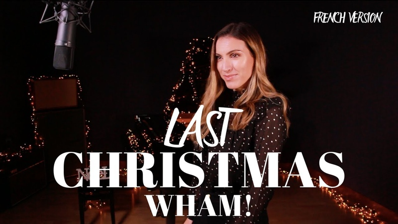 LAST CHRISTMAS FRENCH VERSION WHAM SARA'H COVER