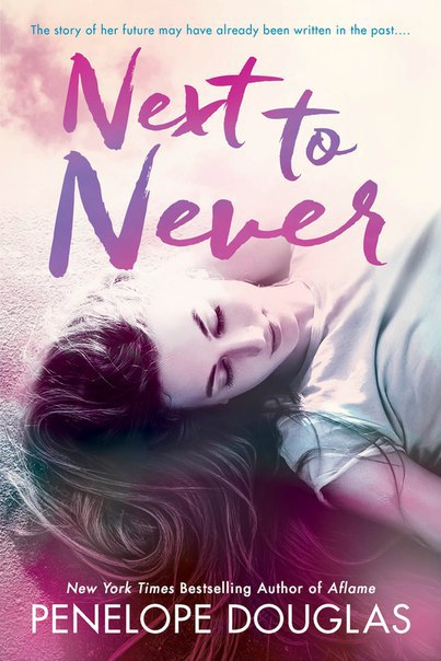 [Romance] Next to Never (Fall Away #4.5)