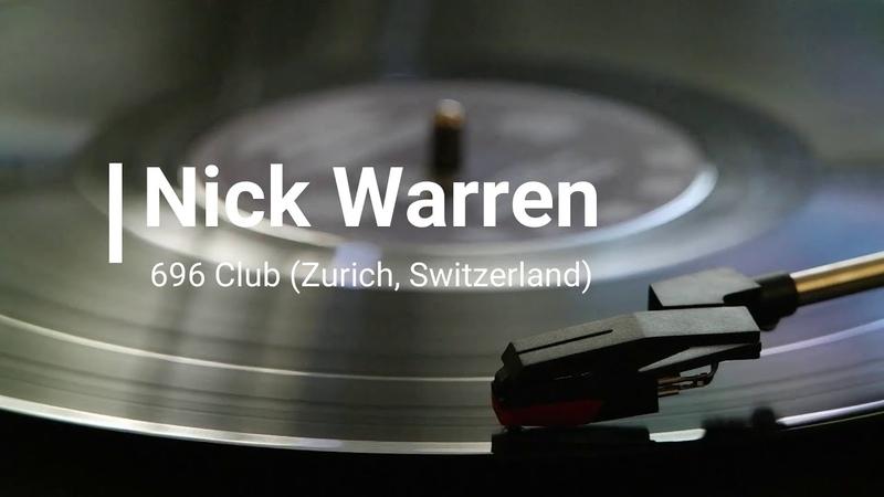 Nick Warren Live @ 696 Club Zurich Switzerland