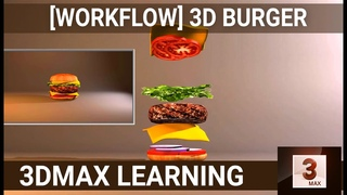 3d burger modeling and animation tutorial in 3d max complete workflow