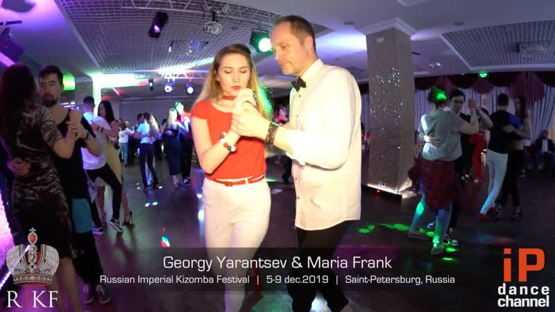 Georgy Yarantsev Maria Frank Russian Imperial Kizomba Festival 2019
