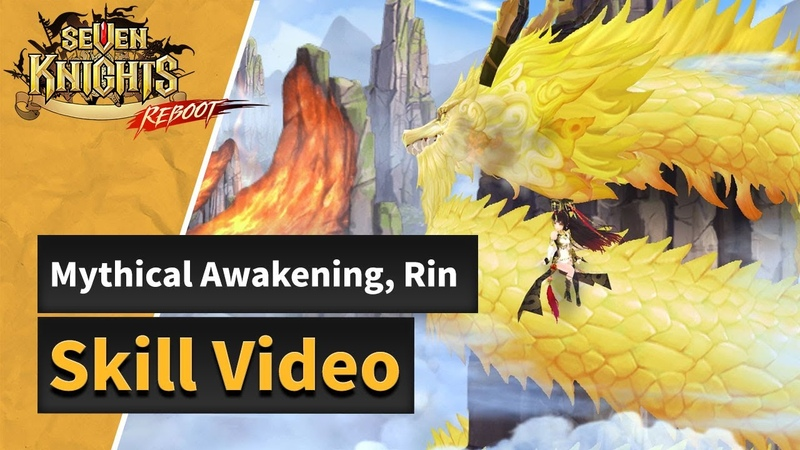 Seven Knights Mythical Awakened Rin's Skills