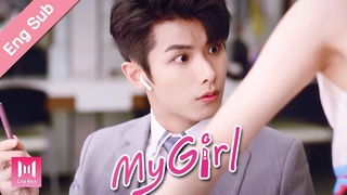 [Eng Sub]How do you keep your handsome man away from bitches?! My Girl Ep 02 (2020) 99分女朋友💖