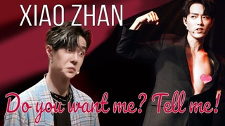 [BJYX] Xiao Zhan - Do You Want Me? - Uncensored Version With the Priceless Mentoring of Wang Yibo