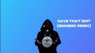 Lil Peep x Imanbek - Save That Shit (Imanbek Remix)