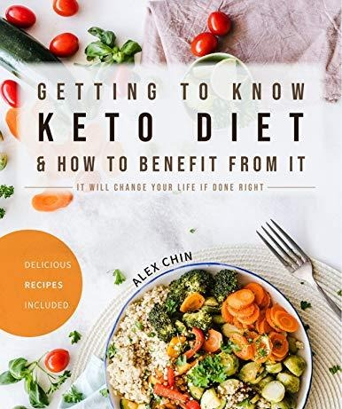Getting to Know Keto Diet and How to Benefit From It It Will Change Your Life If Done Right