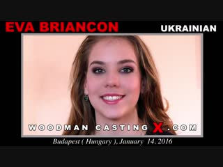 Eva Briancon - Casting Hard  - Part 1