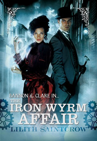 The Iron Wyrm Affair (Bannon & Clare #1)