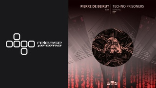 PREMIERE: Pierre De Beirut - Techno Prisoners (Rick Pier O'Neil Remix) [BOX4JOY]