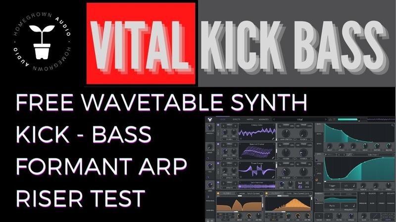 PRO PSYTRANCE EDM VITAL KICK BASS FORMANT ARP RISERS WORKFLOW Vital Wavetable Synth