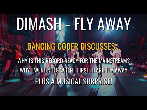 Dimash Fly Away Beat Analysis PLUS A Musical Treat A Dancing Coder Discusses Episode