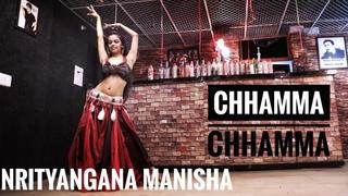 """Chamma chamma"" - Nrityangana Manisha || Bellydance fusion choreography"